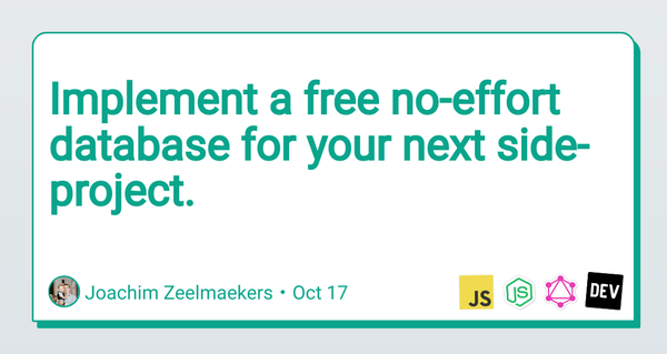 Implement a Free No Effort Database for Your Next Side Project
